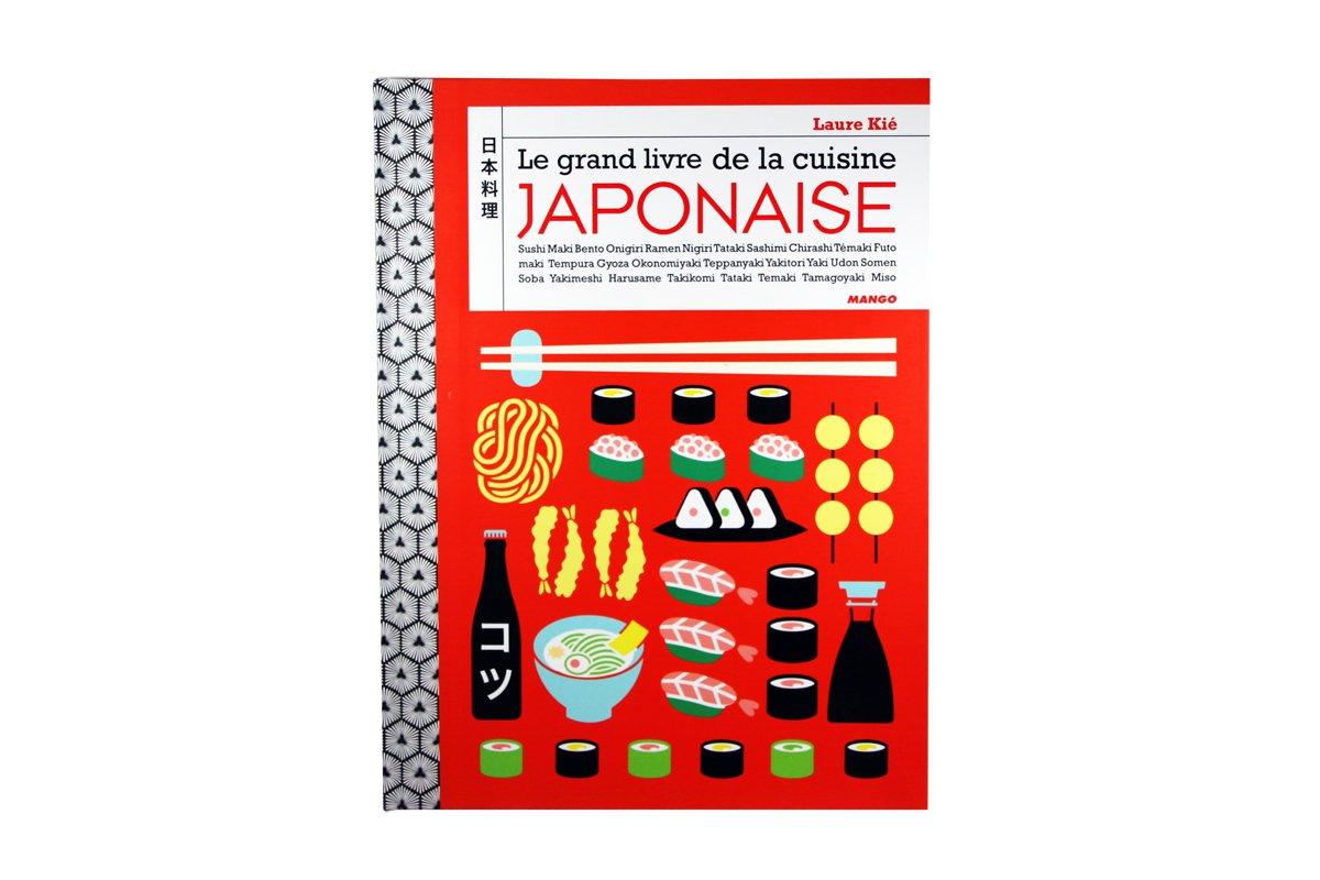 le grand livre de la cuisine japonaise mango. Black Bedroom Furniture Sets. Home Design Ideas