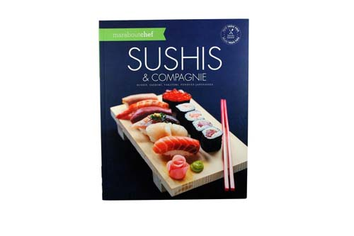 Sushi et compagnie - Marabout Chef